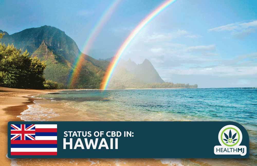 CBD Oil Legality in Hawaii