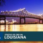 CBD Oil Legality in Louisiana