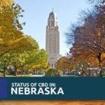 CBD Oil Legality in Nebraska