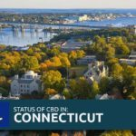 Connecticut CBD Laws: 2019 Legal Hemp Regulations in CT, US